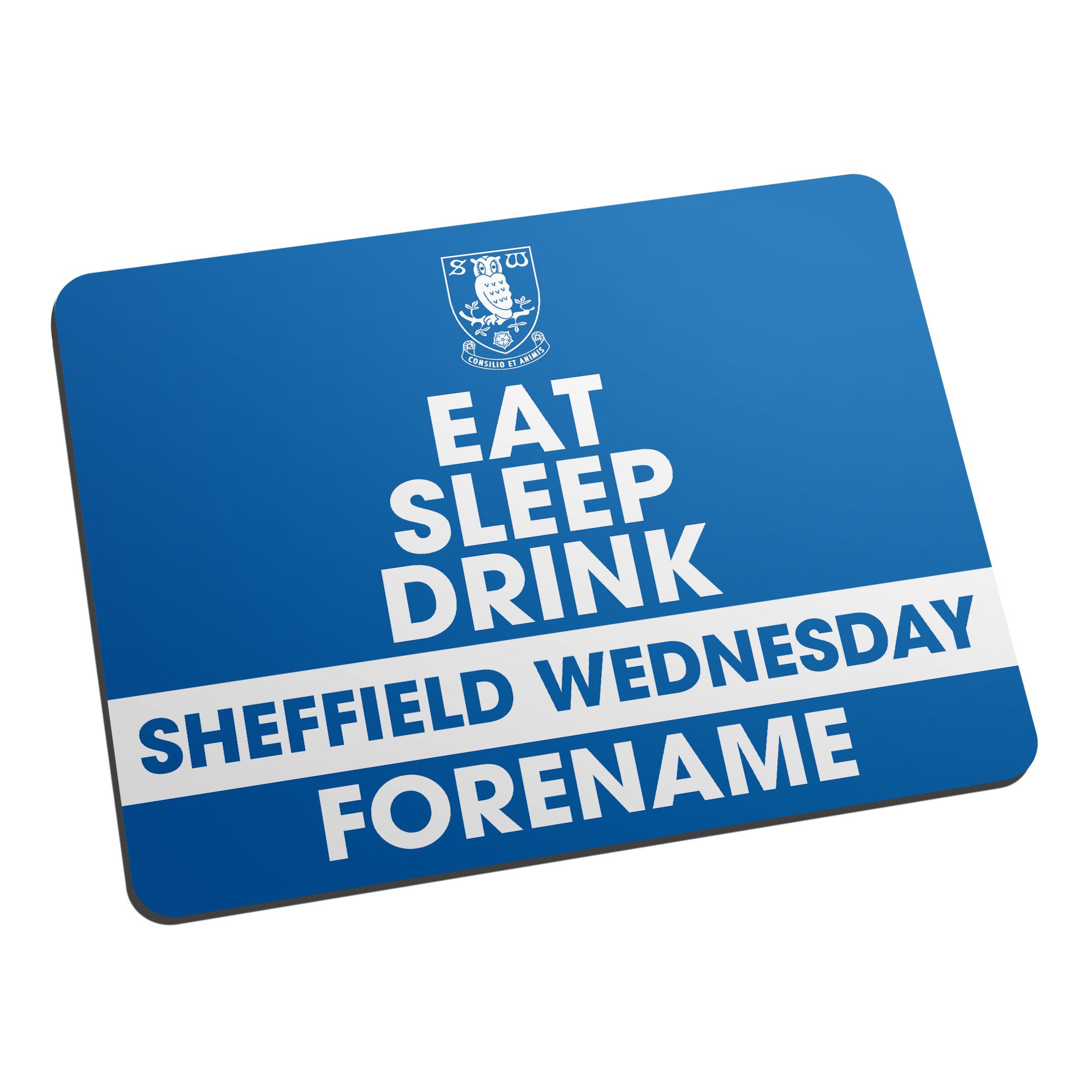 Sheffield Wednesday FC Eat Sleep Drink Mouse Mat