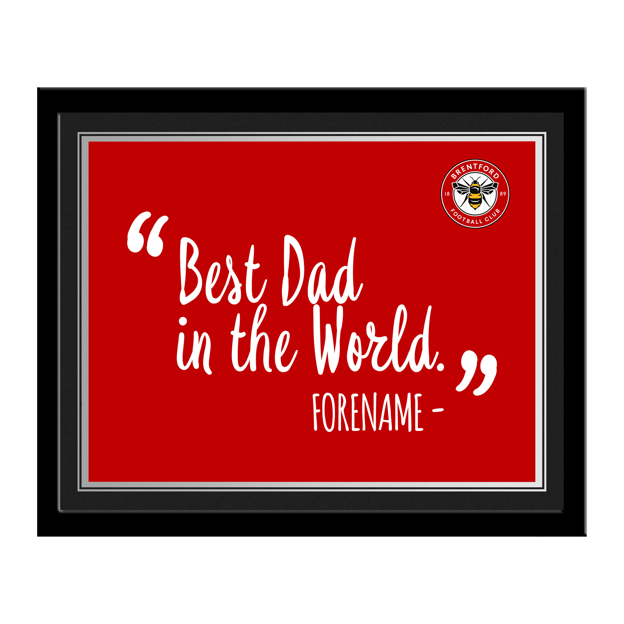 Brentford Best Dad In The World 10 x 8 Photo Framed