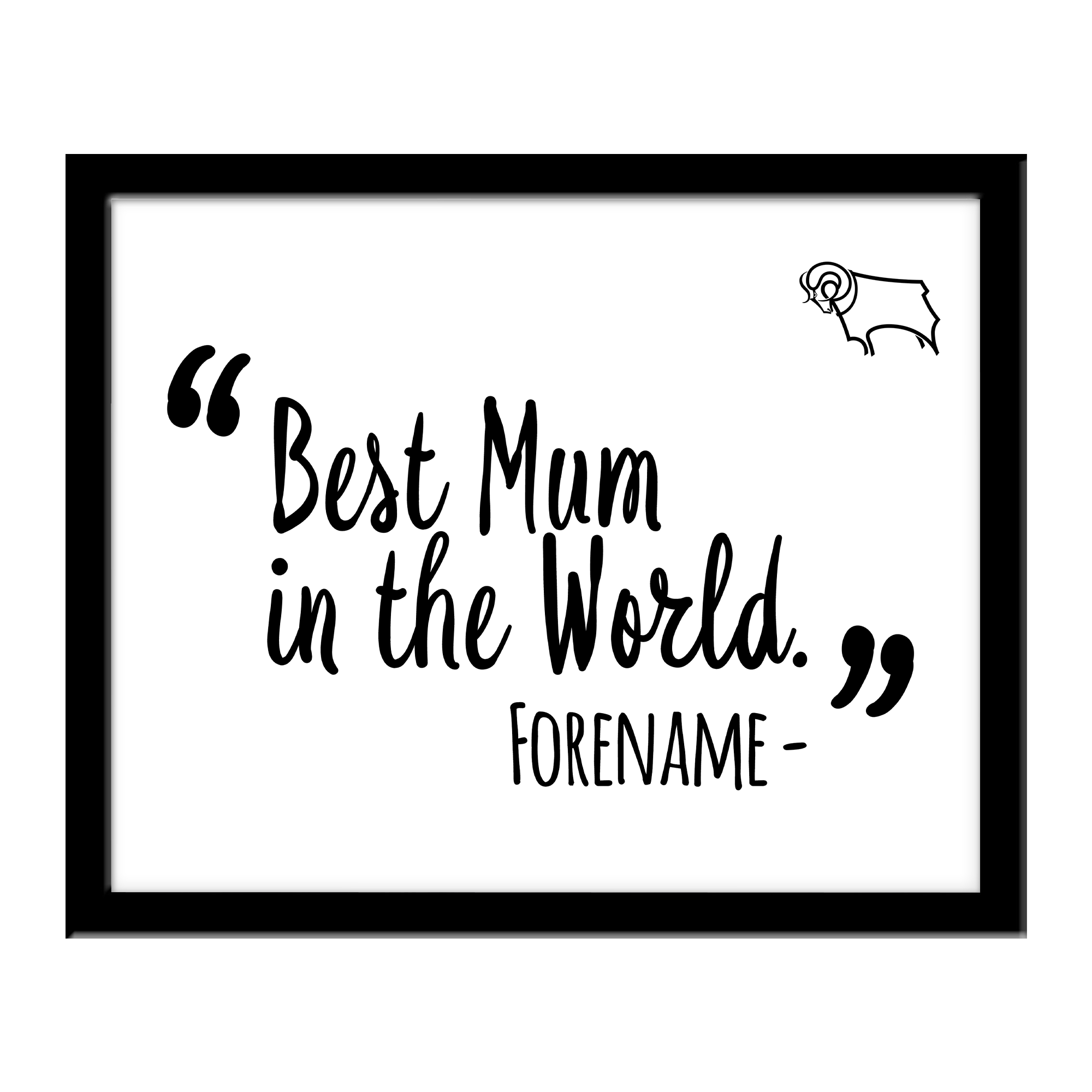 Derby County Best Mum In The World 10 x 8 Photo Framed