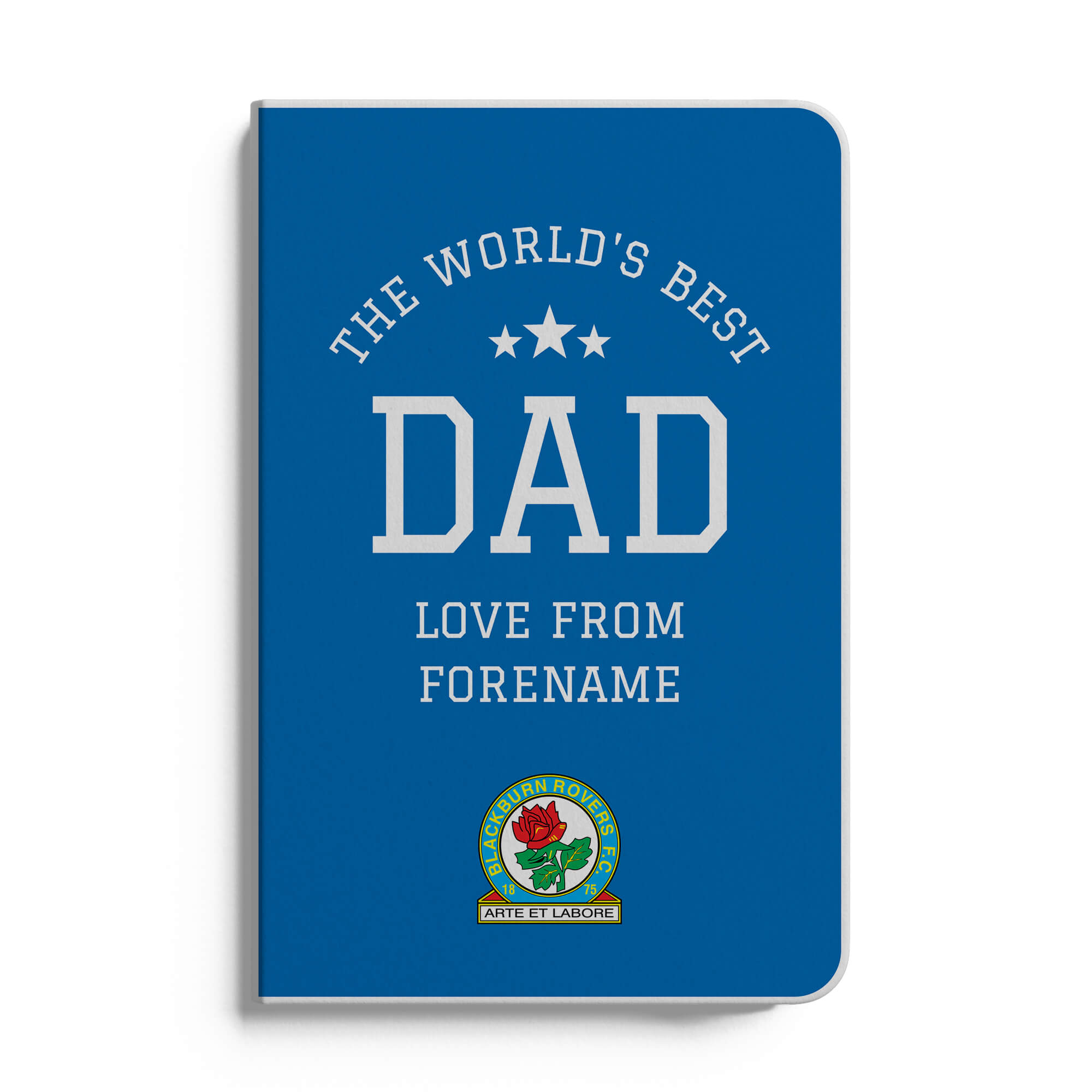 Blackburn Rovers FC World's Best Dad A5 White Lined Notebook