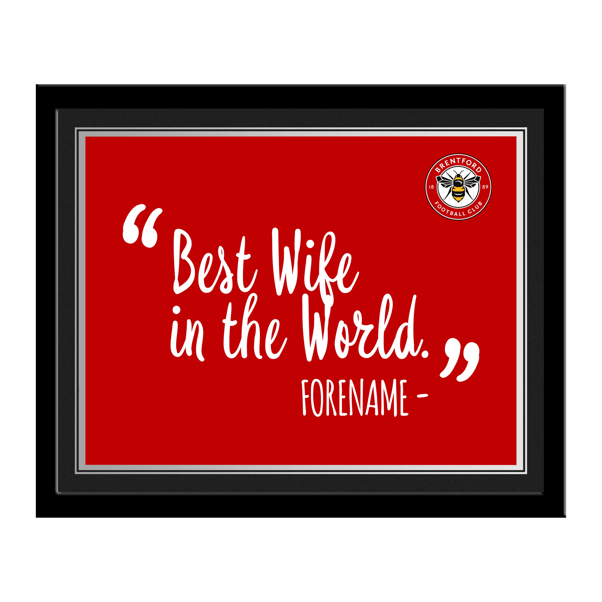 Brentford Best Wife In The World 10 x 8 Photo Framed