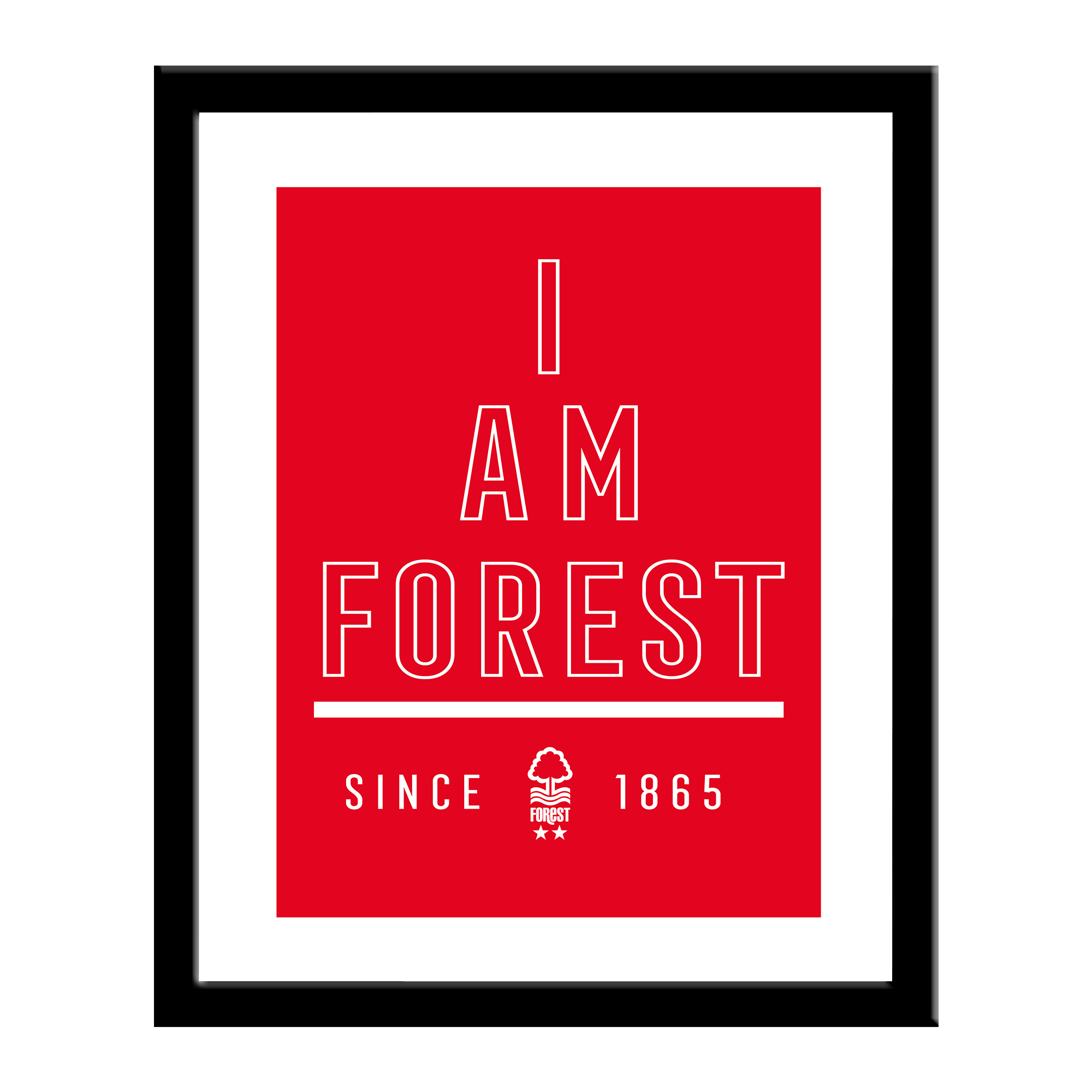 Nottingham Forest FC I Am Print