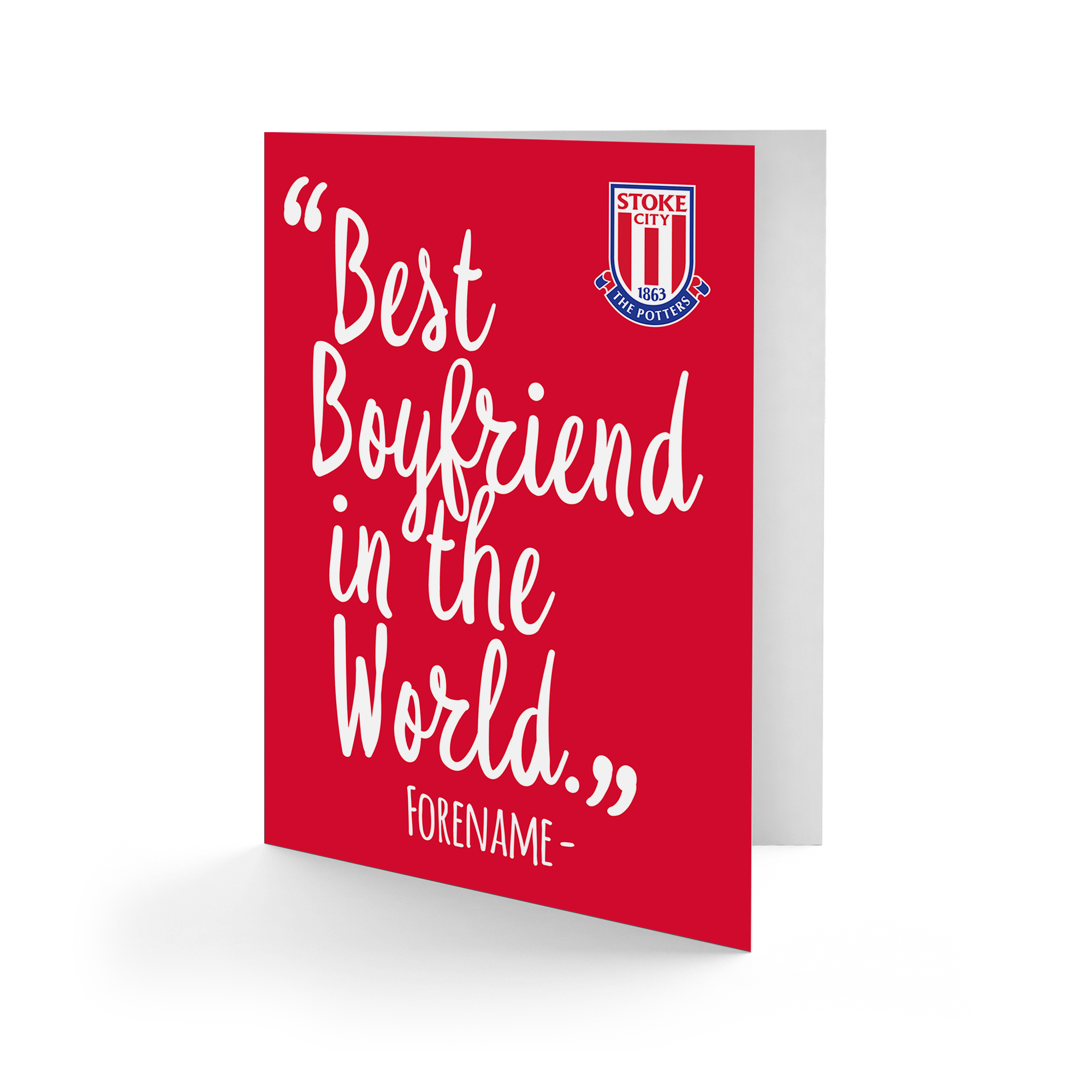 Stoke City FC Best Boyfriend In The World Card