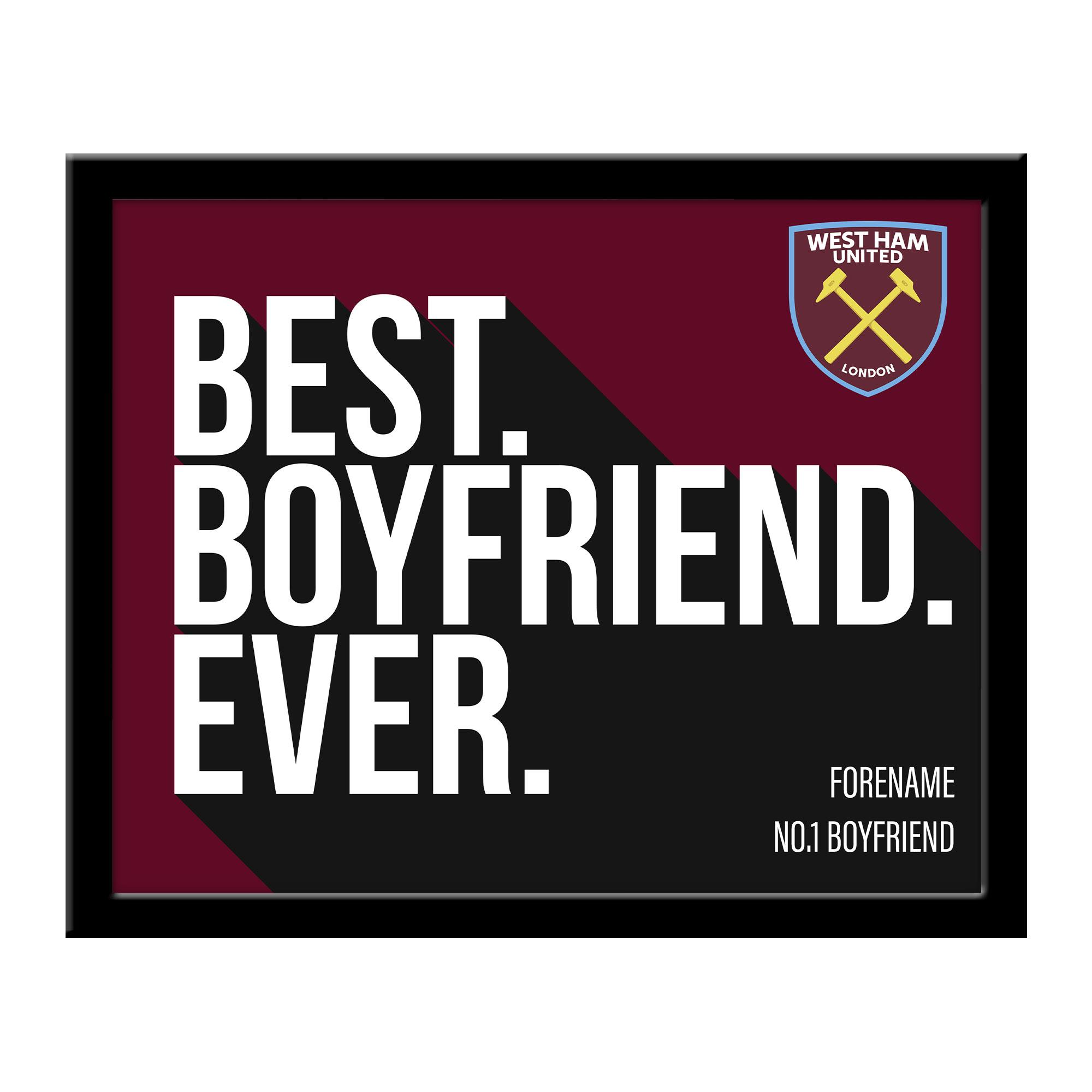 West Ham United FC Best Boyfriend Ever 10 x 8 Photo Framed