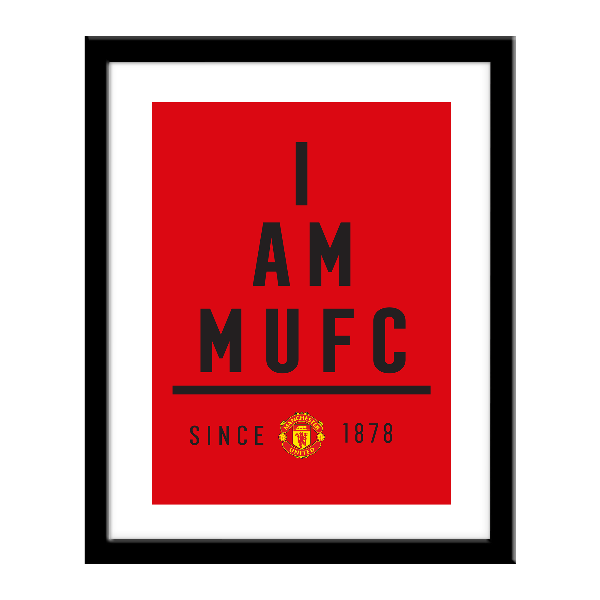 Manchester United FC I Am Print