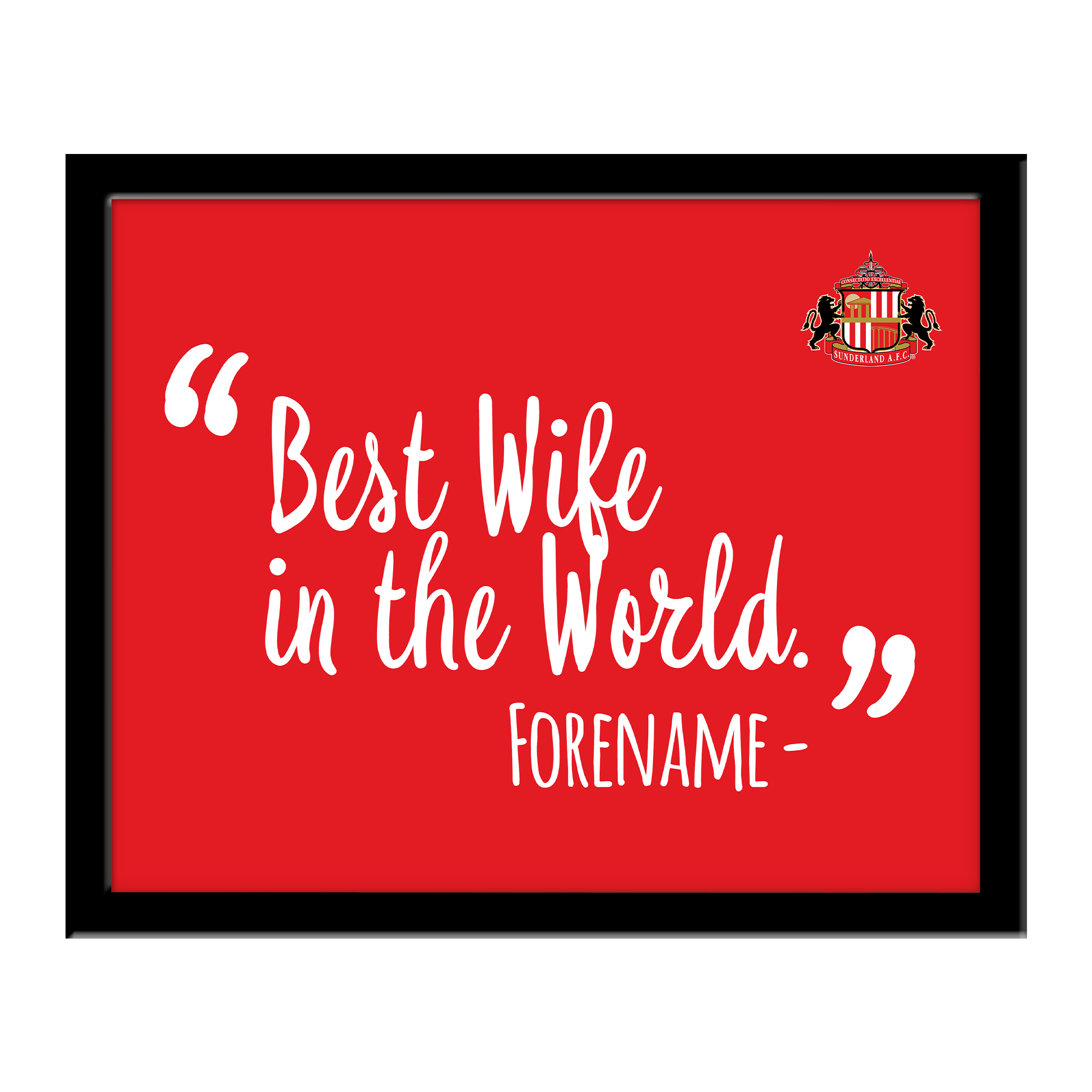 Sunderland Best Wife In The World 10 x 8 Photo Framed