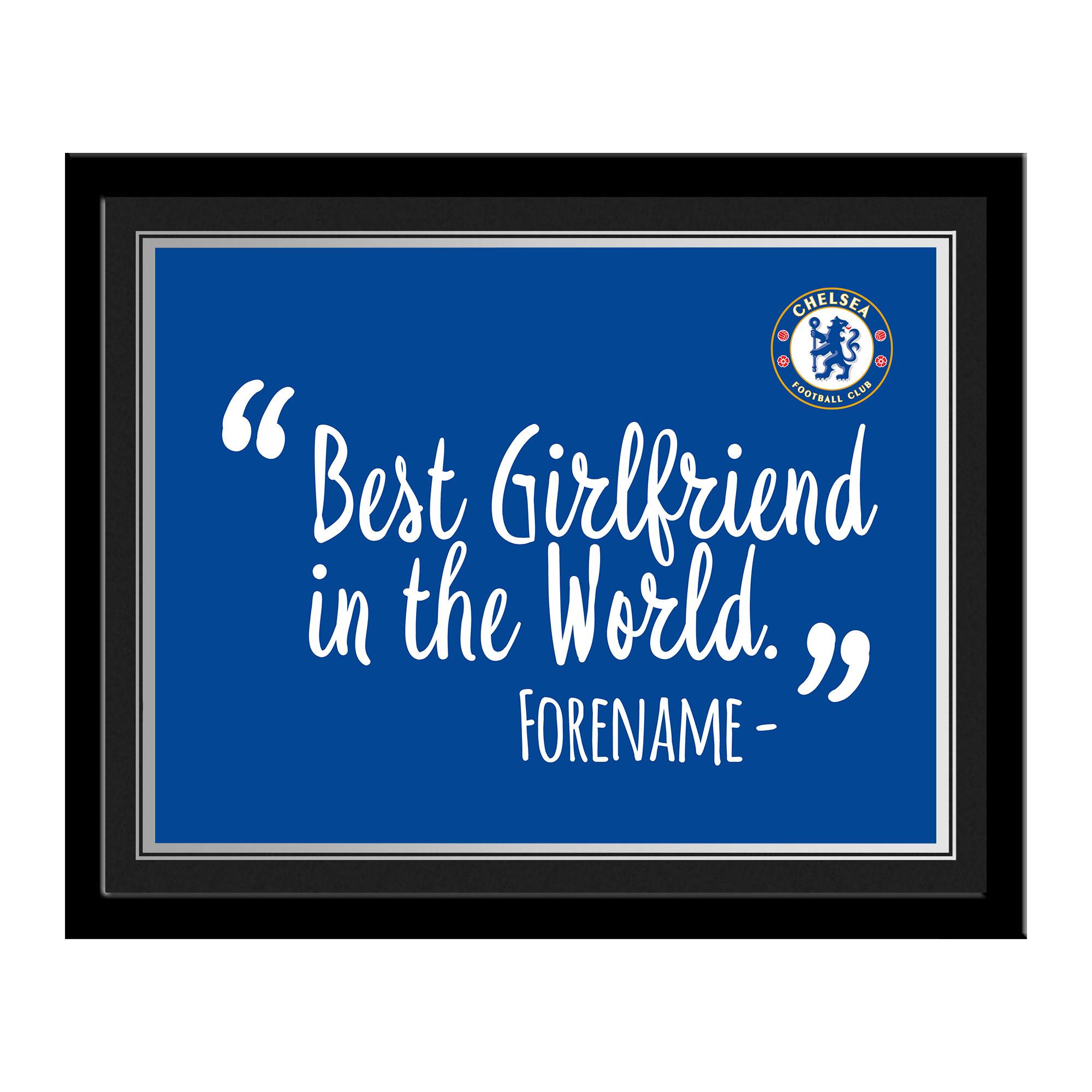 Chelsea FC Best Girlfriend In The World 10 x 8 Photo Framed
