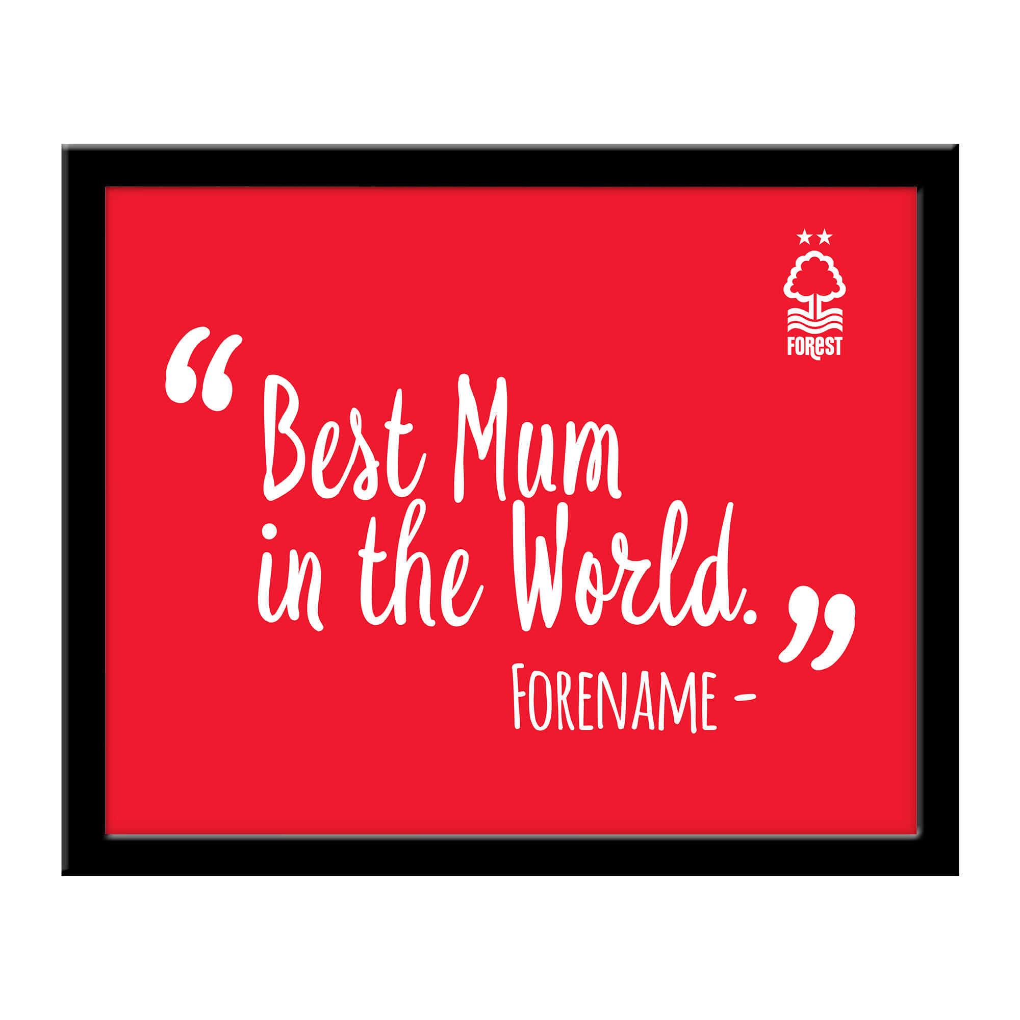 Nottingham Forest Best Mum In The World 10 x 8 Photo Framed