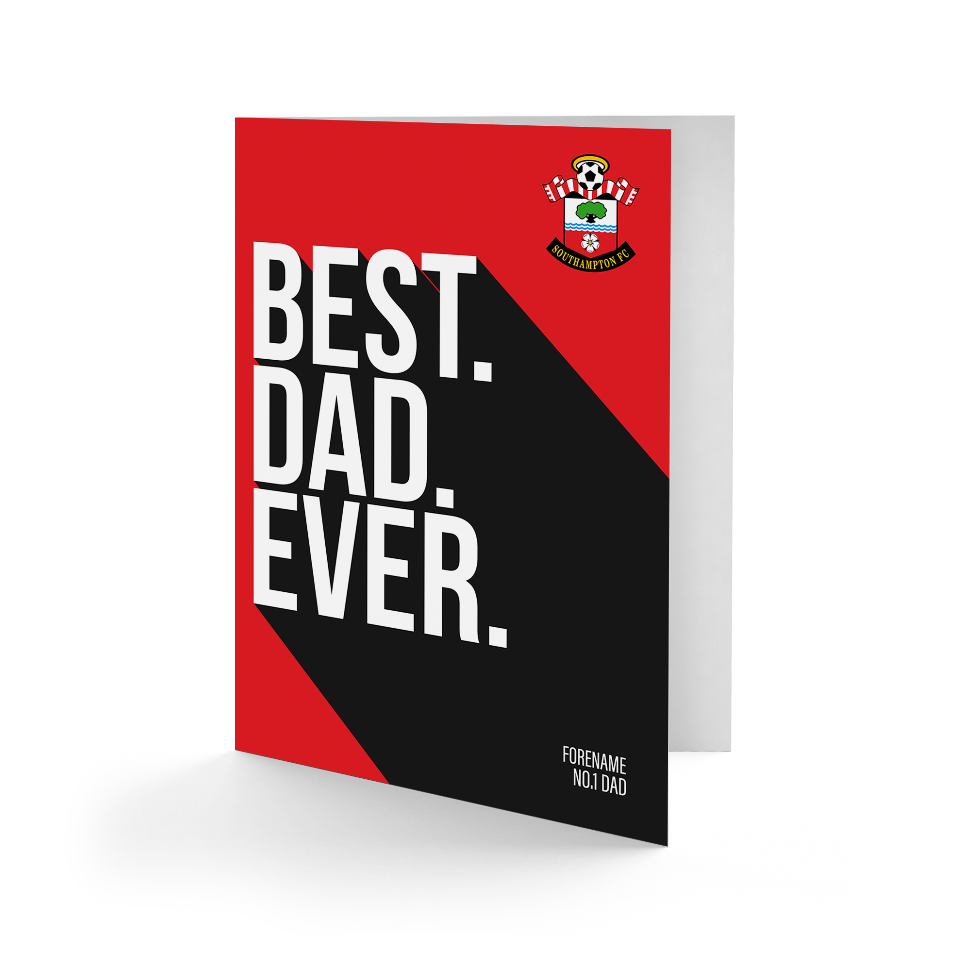 Southampton FC Best Dad Ever Card