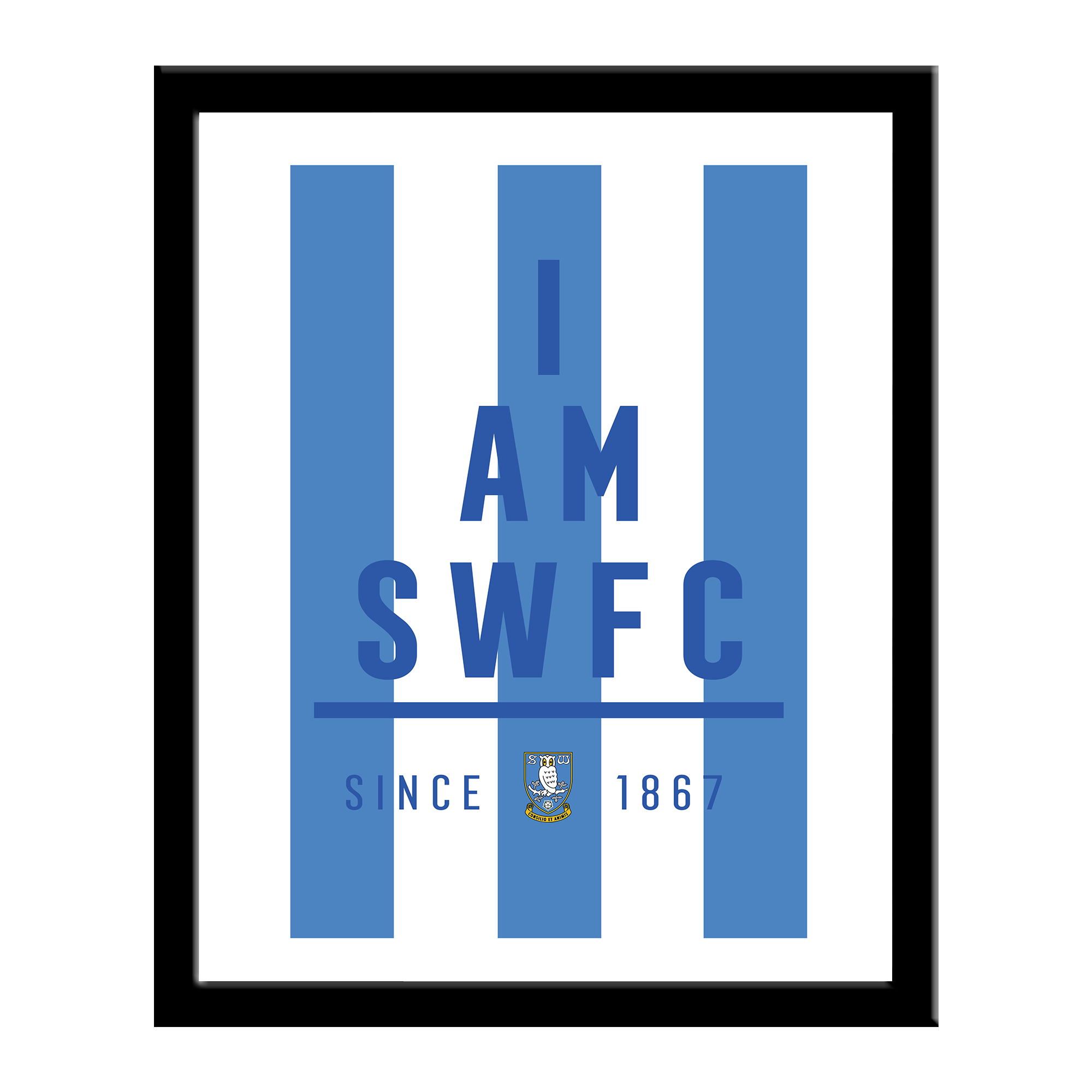 Sheffield Wednesday I Am Print