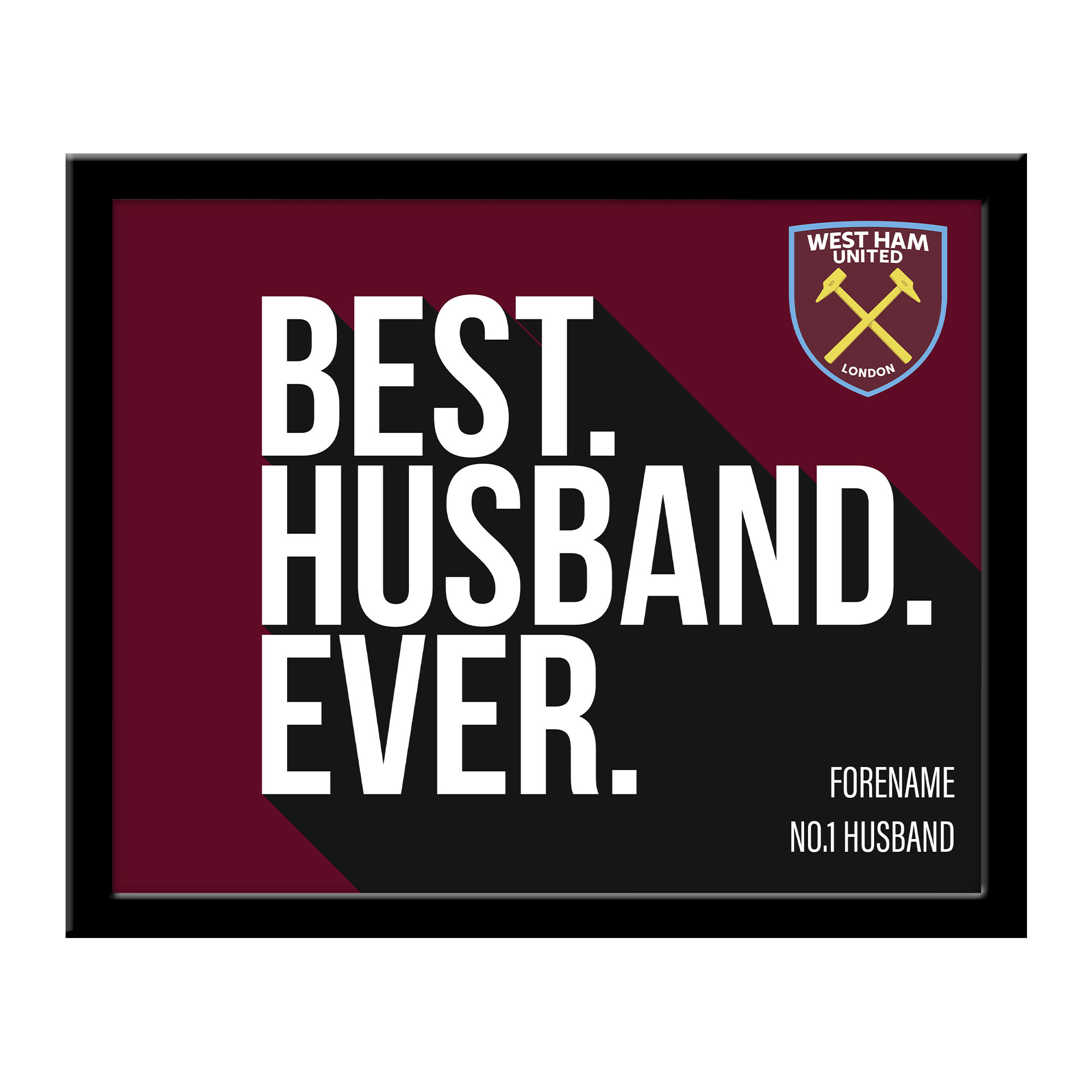 West Ham United FC Best Husband Ever 10 x 8 Photo Framed