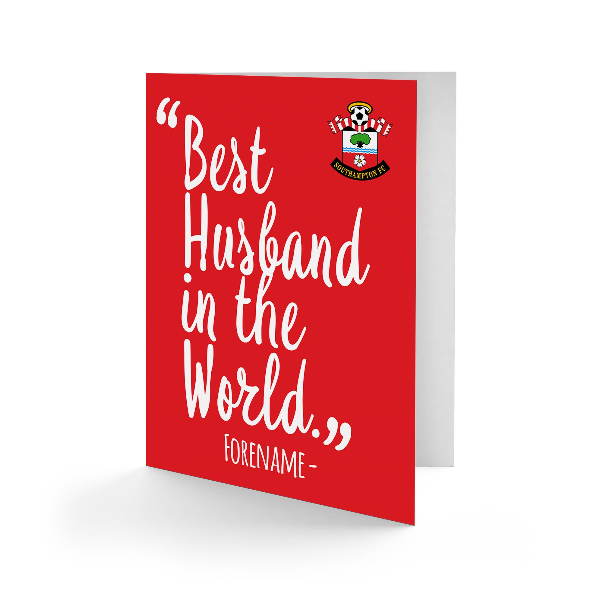 Southampton FC Best Husband In The World Card