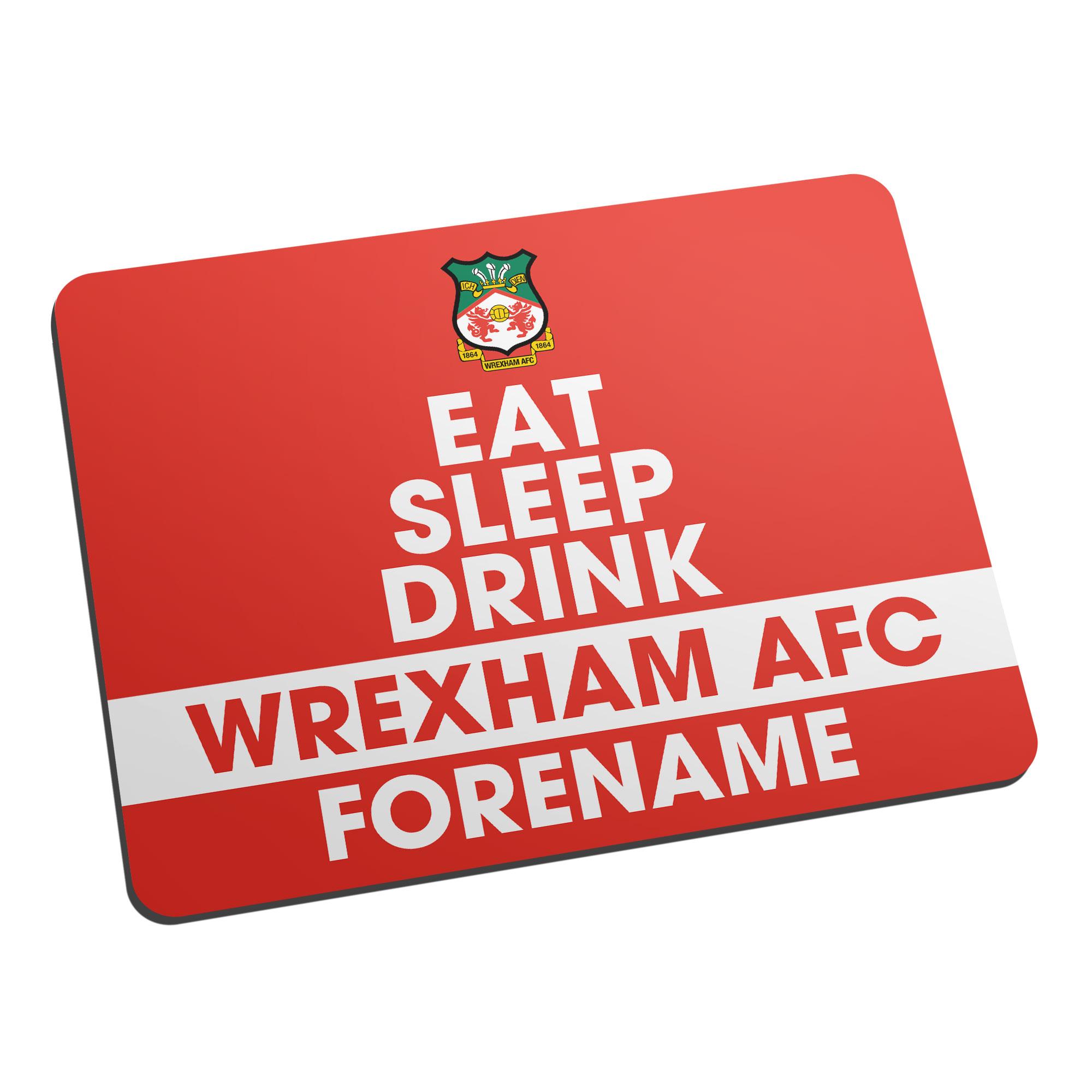 Wrexham AFC Eat Sleep Drink Mouse Mat