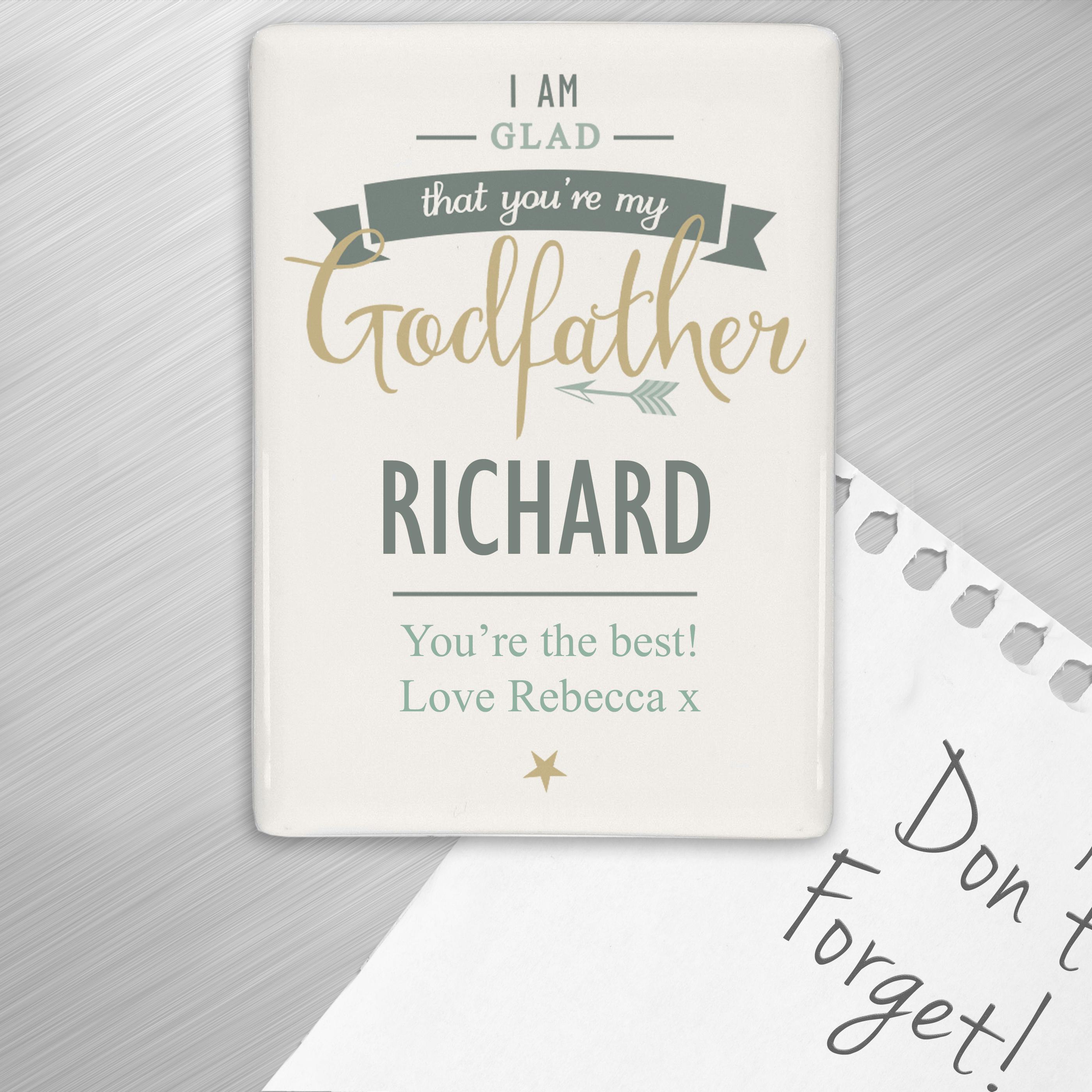 Personalised I Am Glad... Godfather Fridge Magnet