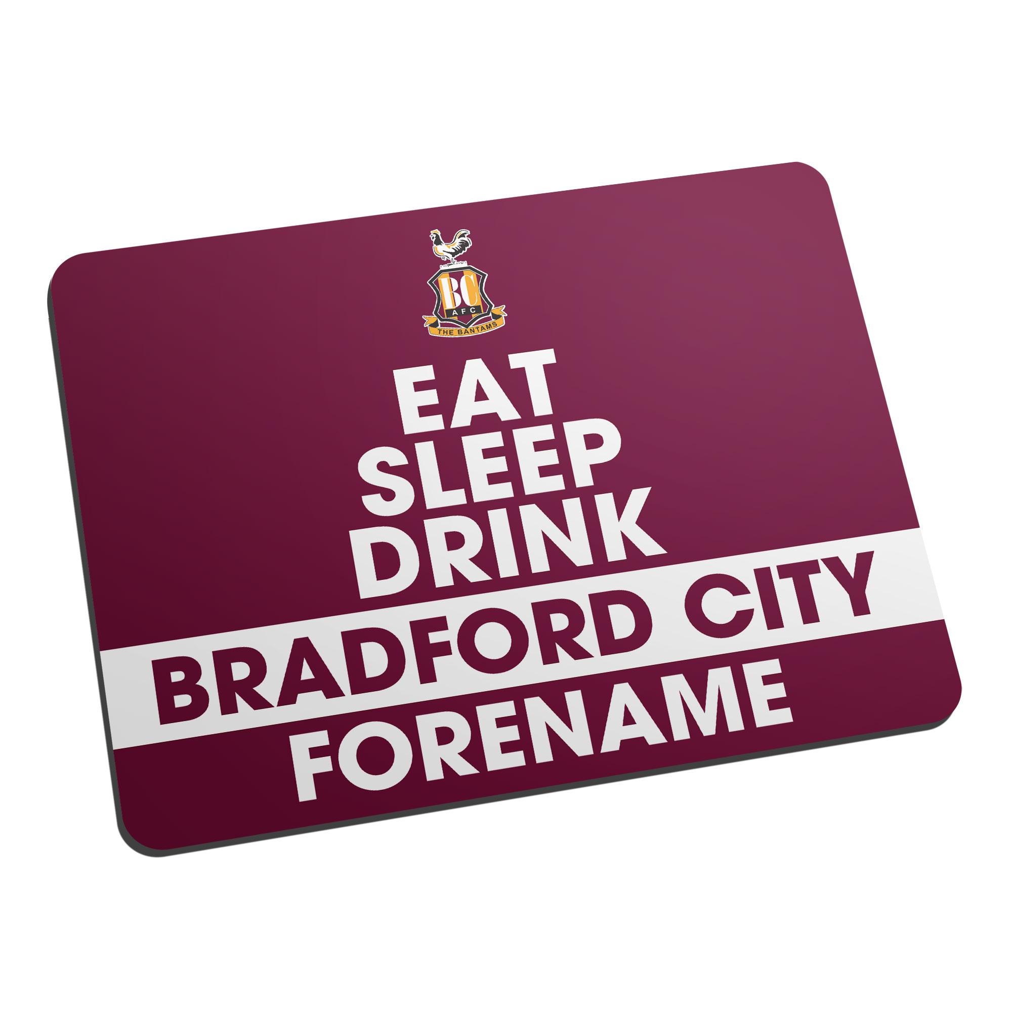 Bradford City AFC Eat Sleep Drink Mouse Mat