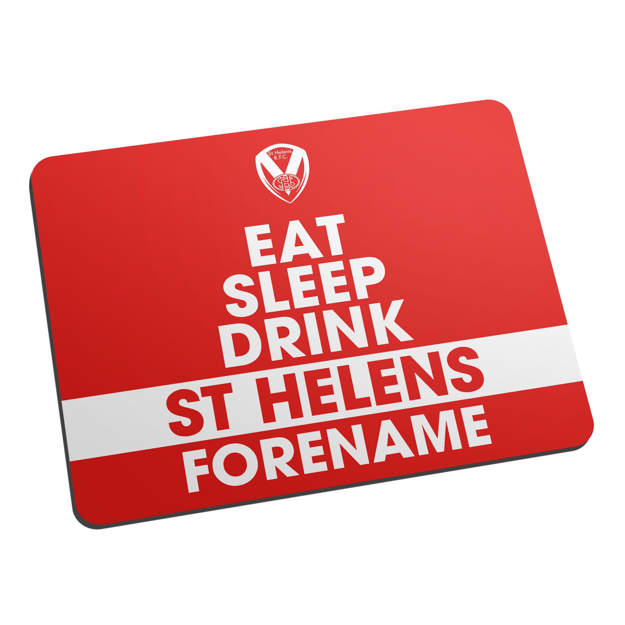St Helens Eat Sleep Drink Mouse Mat