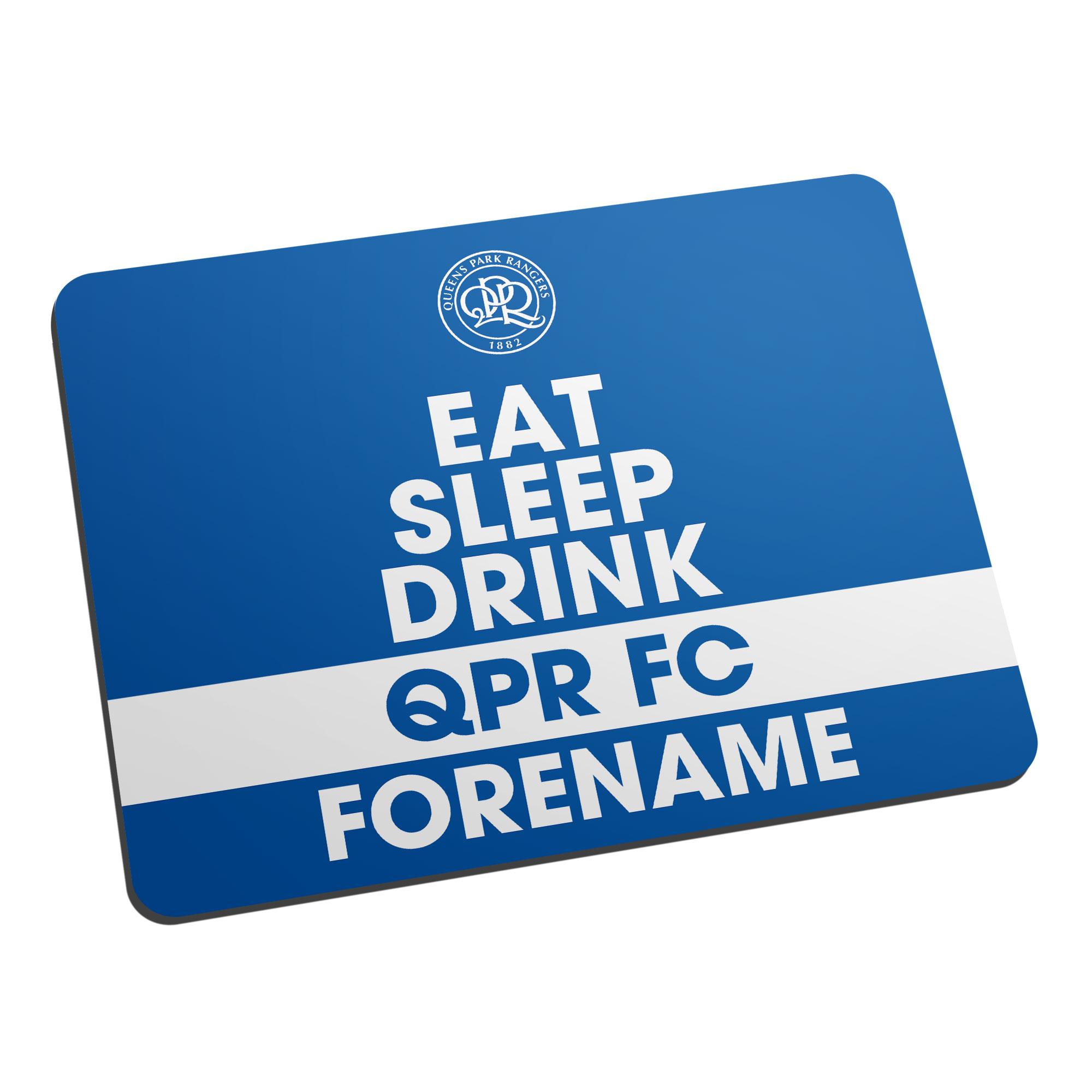 Queens Park Rangers FC Eat Sleep Drink Mouse Mat