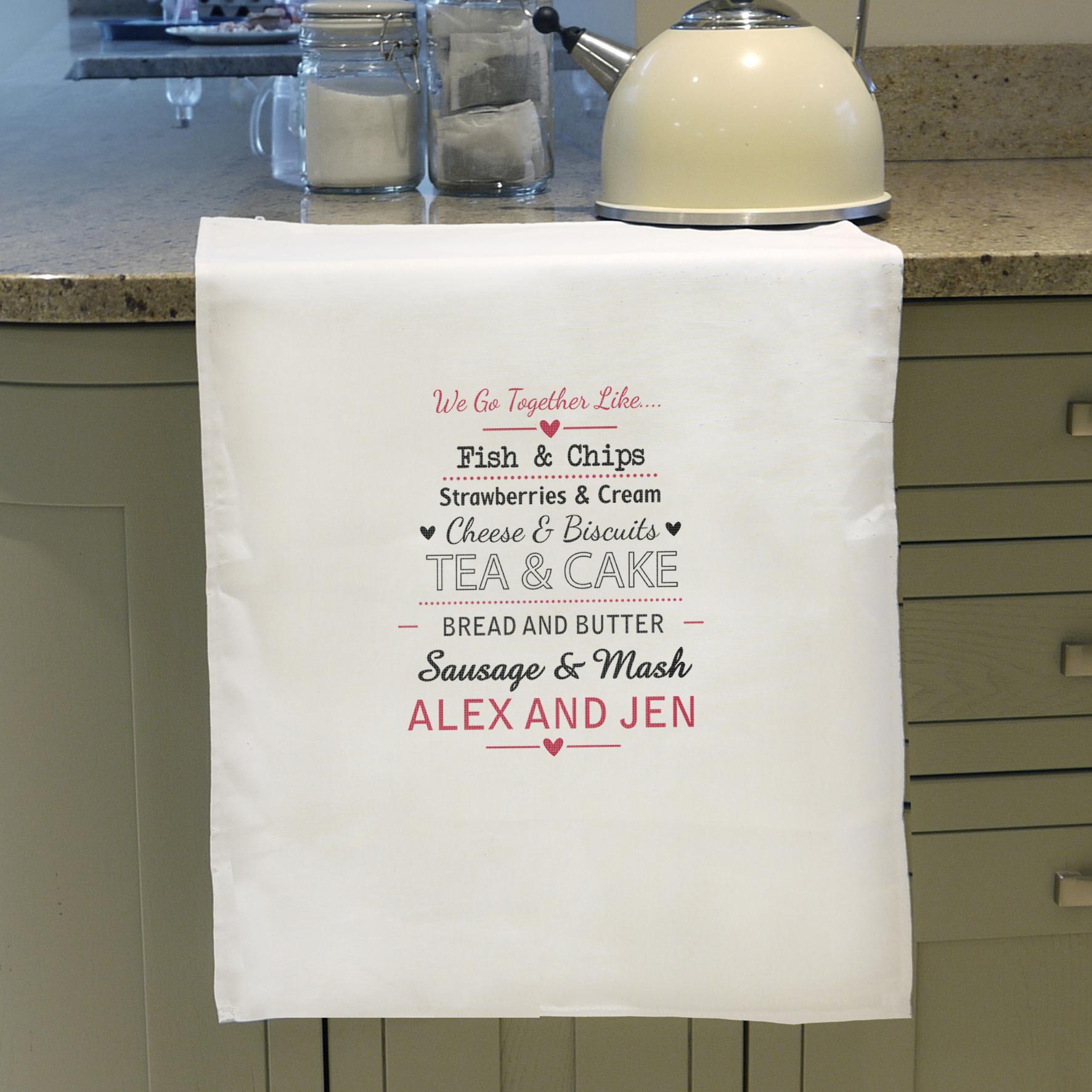 Personalised We Go Together Like.... White Tea Towel