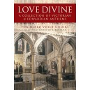 Love Divine - A Collection Of Victorian And Edwardian Anthems - Rose, Barry (Editor)