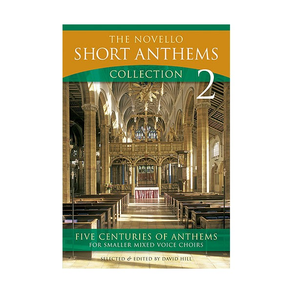 The Novello Short Anthems Collection 2 - Hill, David (Editor)
