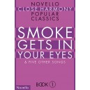 Novello Close Harmony Book 1: Smoke Gets In Your Eyes - Nield, David (Arranger)