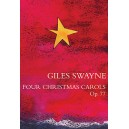 Giles Swayne: Four Christmas Carols Op.77 - Swayne, Giles (Composer)