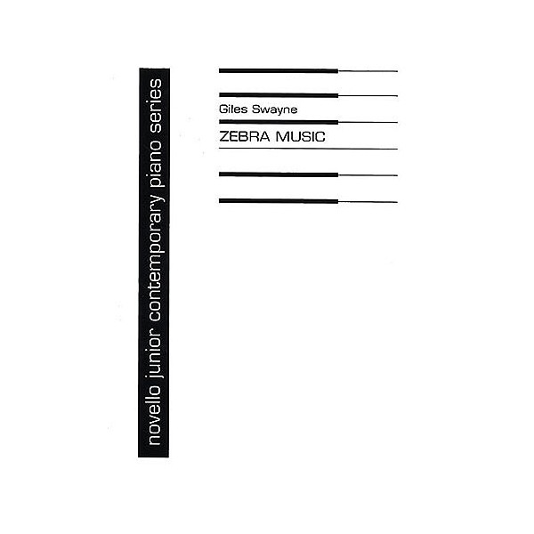 Giles Swayne: Zebra Music - Swayne, Giles (Composer)