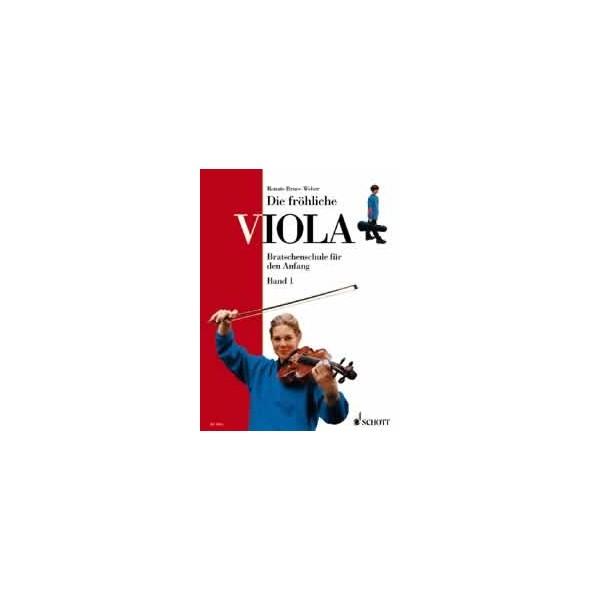 Bruce-Weber, Renate - Die fröhliche Viola   Band 1