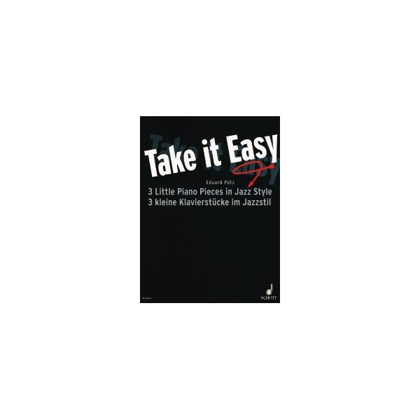 Puetz, Eduard - Take it Easy