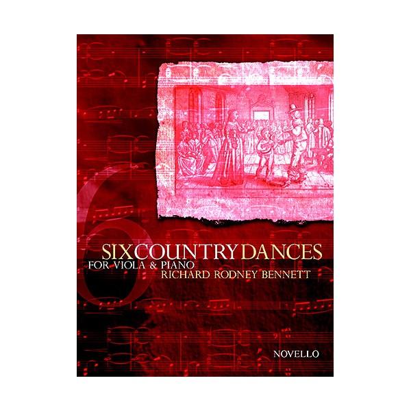 Richard Rodney Bennett: Six Country Dances (Viola/Piano) - Bennett, Richard Rodney (Composer)