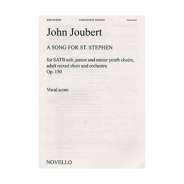 John Joubert: A Song For St. Stephen (Vocal Score) - Joubert, John (Artist)