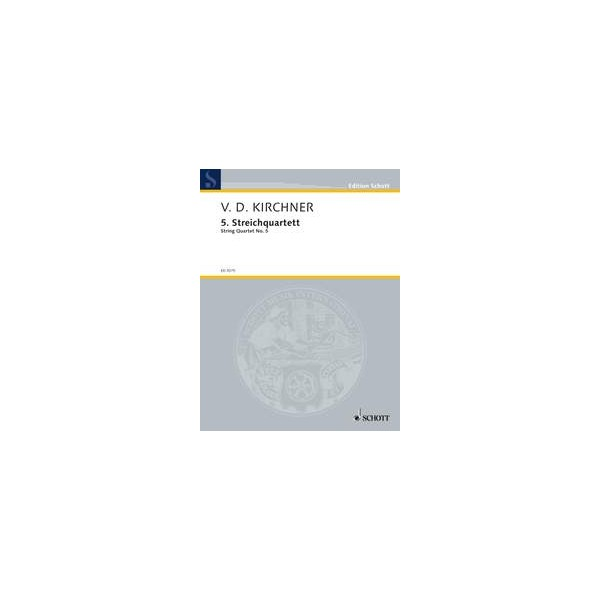 Kirchner, Volker David - String Quartet No. 5