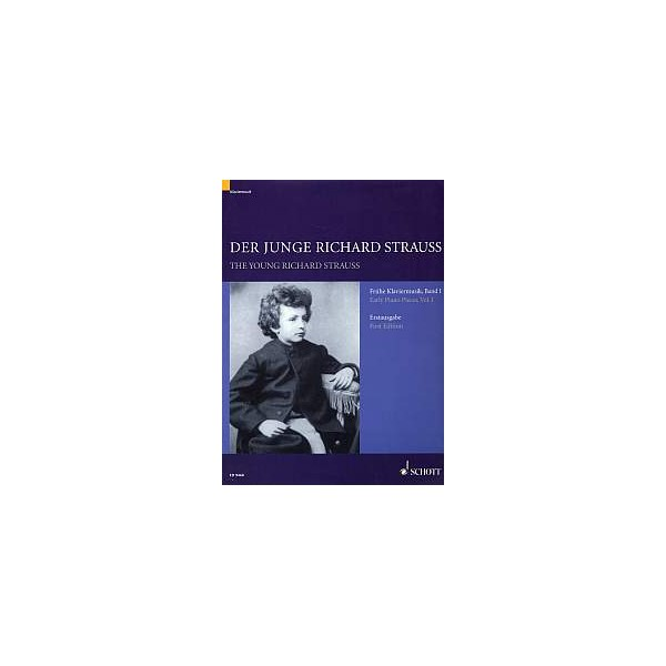 Strauss, Richard - The young Richard Strauss   Band 1