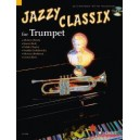 Jazzy Classix - Favourite classical themes in jazzy arrangements for Trumpet