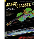 Jazzy Classix - Favourite classical themes in jazzy arrangements for Violin