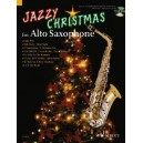 Jazzy Christmas for Alto Saxophone - + CD: Band Playbacks - MIDI-Files - Piano part to print