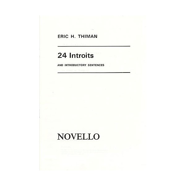 Eric Thiman: 24 Introits and Introductory Sentences - Thiman, Eric (Artist)
