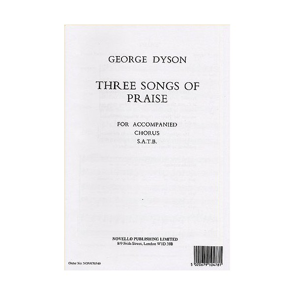 George Dyson: Three Songs Of Praise - Dyson, George (Artist)