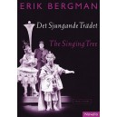 Bergman, Erik - The Singing Tree (Det Sjungande Tradet)- Vocal Score