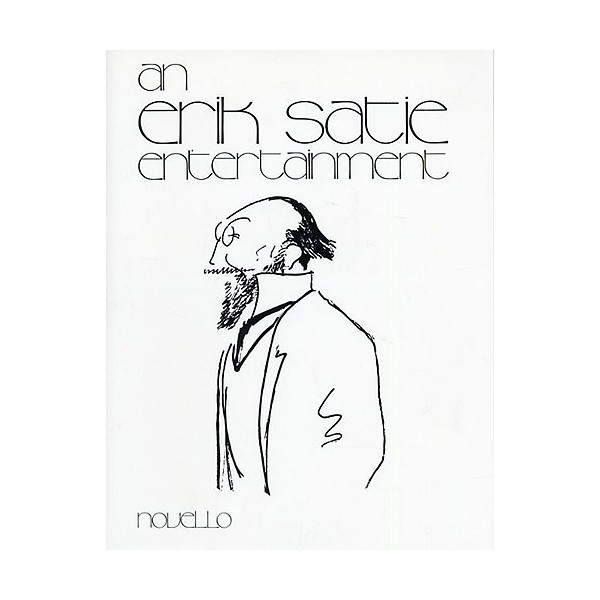 An Erik Satie Entertainment - Satie, Erik (Composer)