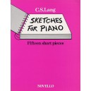 Lang Sketches For Piano 15 Short Pieces - Lang, C.S. (Artist)