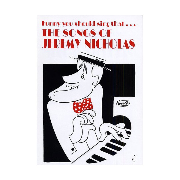 Funny You Should Sing That... The Songs of Jeremy Nicholas - Nicholas, Jeremy (Artist)