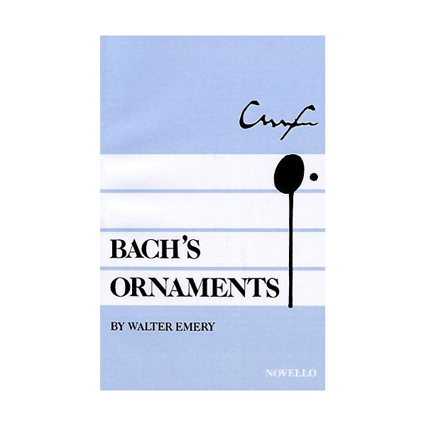 Walter Emery: Bachs Ornaments - Bach, Johann Sebastian (Artist)