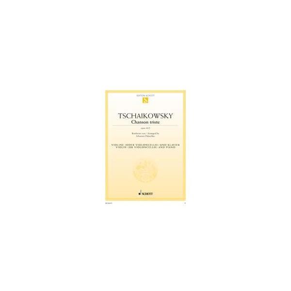 Tchaikovsky, Peter Iljitsch - Chanson triste op. 40/2
