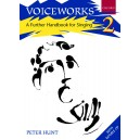 Voiceworks 2: A Further Handbook for Singing - Hunt, Peter
