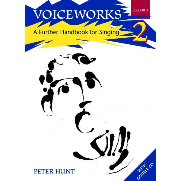 Voiceworks 2: A Further Handbook for Singing - Hunt, Peter