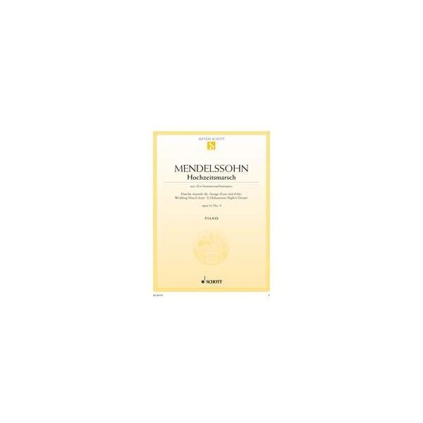 "Mendelssohn Bartholdy, Felix - Wedding March from ""A Midsummer Nights Dream"" op. 61/9"