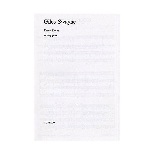 Giles Swayne: Three Pieces For String Quartet (Score) - Swayne, Giles (Artist)