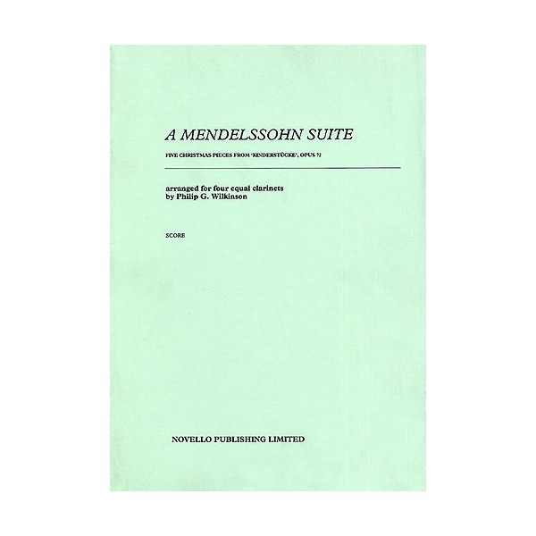 Mendelssohn, F Suite For Four Clarinets (wilkinson) Sc - Mendelssohn, Felix (Artist)