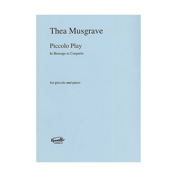 Musgrave: Piccolo Play - Musgrave, Thea (Artist)